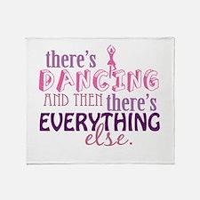 Dancing is Everything Throw Blanket