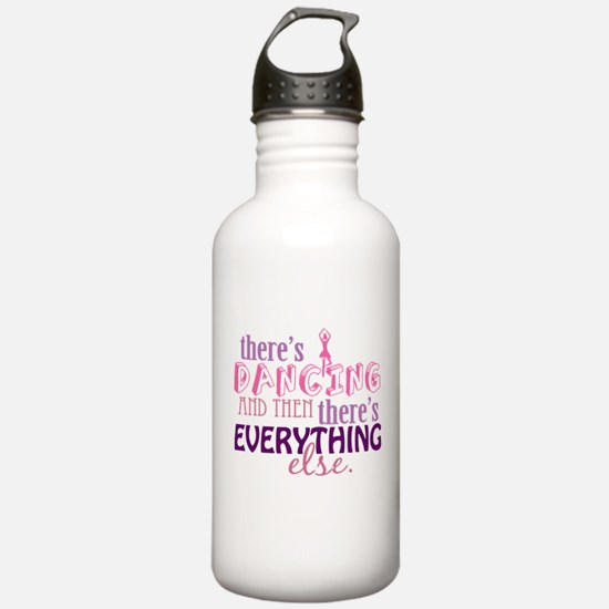 Dancing is Everything Water Bottle