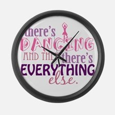Dancing is Everything Large Wall Clock