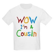 WOW I'm a Cousin T-Shirt