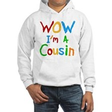 WOW I'm a Cousin Hoodie