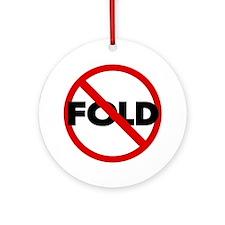 No Fold'em Hold'em Christmas Ornament (Round)