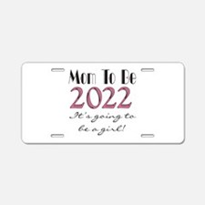 2016 Mom to Be of Girl Aluminum License Plate