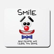 Smile Alone Mousepad
