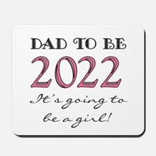 Dad To Be 2017 Girl Mousepad