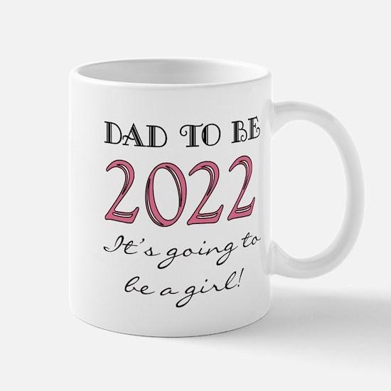 Dad To Be 2017 Girl Mug