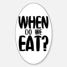 When Do We Eat? Decal