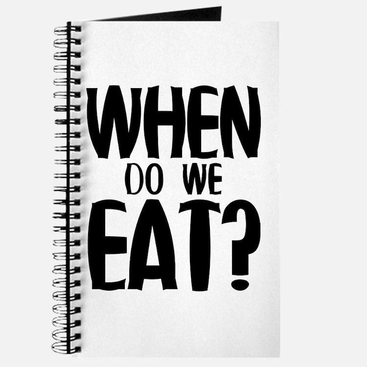 When Do We Eat? Journal