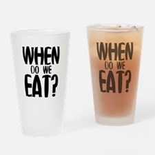 When Do We Eat? Drinking Glass