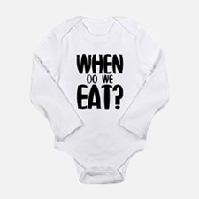 When Do We Eat? Long Sleeve Infant Bodysuit