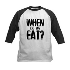 When Do We Eat? Tee