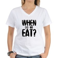When Do We Eat? Shirt