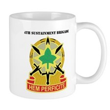 DUI -4th Sustainment Bde with Text Mug
