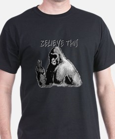 BELIEVE THIS! T-Shirt