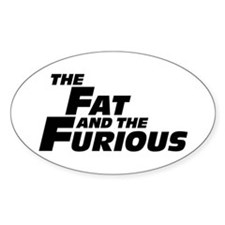 The Fat and the Furious Decal
