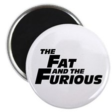 """The Fat and the Furious 2.25"""" Magnet (10 pack)"""
