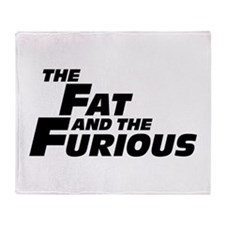 The Fat and the Furious Throw Blanket