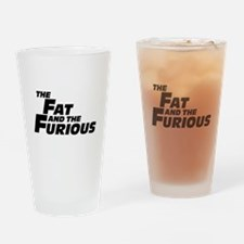 The Fat and the Furious Drinking Glass