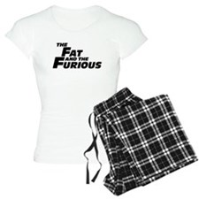The Fat and the Furious pajamas