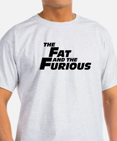 The Fat and the Furious T-Shirt