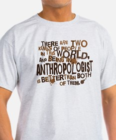 Anthropologist (Funny) Gift T-Shirt
