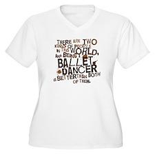 Ballet Dancer (Funny) Gift T-Shirt