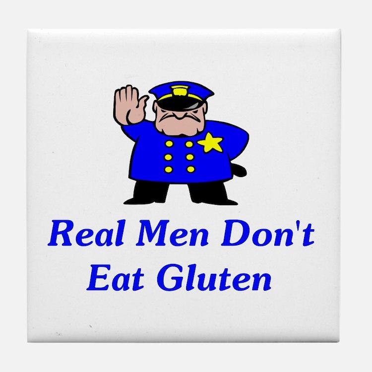 Real Men Don't Eat Gluten Tile Coaster