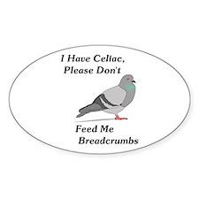 Please Don't Feed Me Breadcru Decal