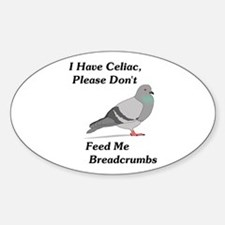Please Don't Feed Me Breadcru Decal