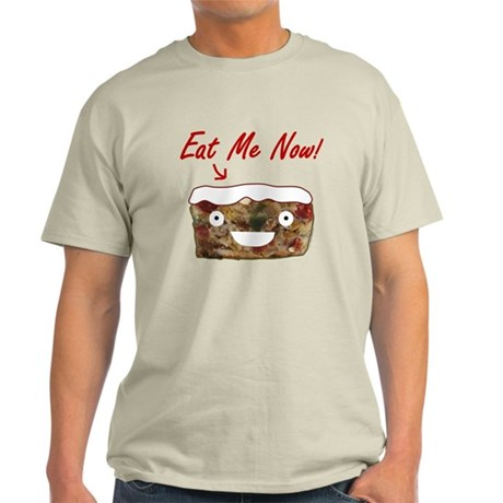 Eat Fruitcake Light T-Shirt
