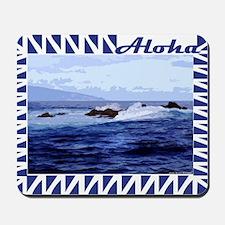 Lanai Tide Aloha Mousepad