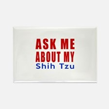 Ask About My Shih Tzu Dog Rectangle Magnet