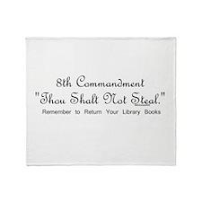 8th Commandment: Thou Shalt N Throw Blanket