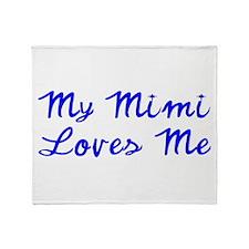 My Mimi Loves Me! (Blue) Throw Blanket