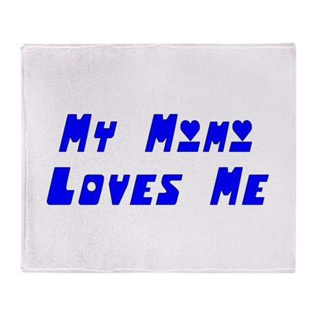 My Mimi Loves Me! (Blue) Throw Blanket
