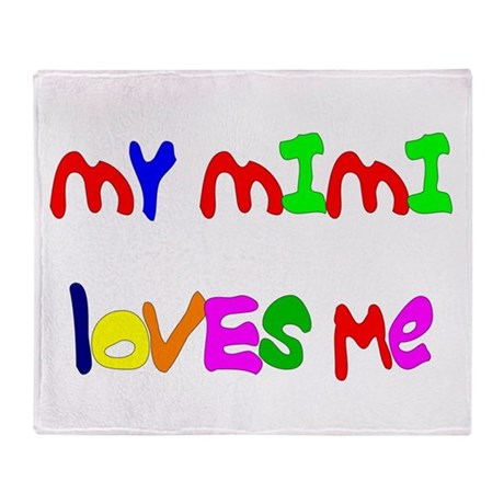 My Mimi Loves Me! (Croobie) Throw Blanket