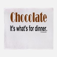 Chocolate. It's what's for di Throw Blanket