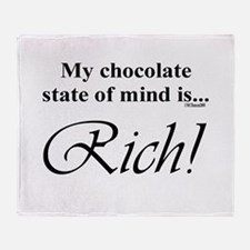 My chocolate state of mind is Throw Blanket