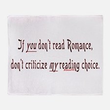 If you don't read romance, do Throw Blanket