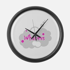 Whatevs Large Wall Clock