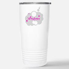 Whatevs Travel Mug