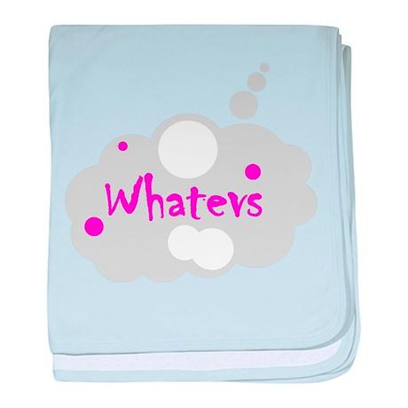 Whatevs baby blanket