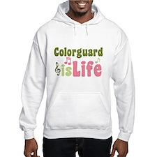 Colorguard is Life Hoodie