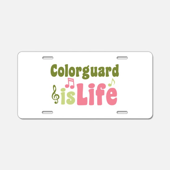 Colorguard is Life Aluminum License Plate