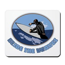 Ride the Waves Mousepad