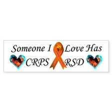 Someone I Love Has CRPS RSD F Bumper Sticker