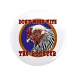 """Old Rooster 3.5"""" Button"""