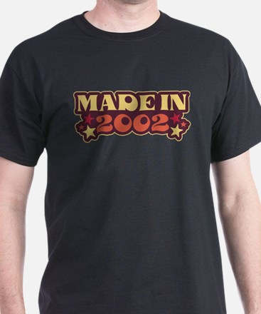 Made in 2002 T-Shirt