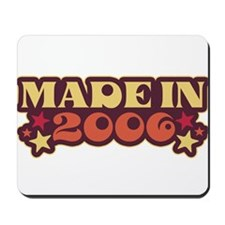 Made in 2006 Mousepad
