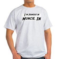 Famous in Muncie Ash Grey T-Shirt